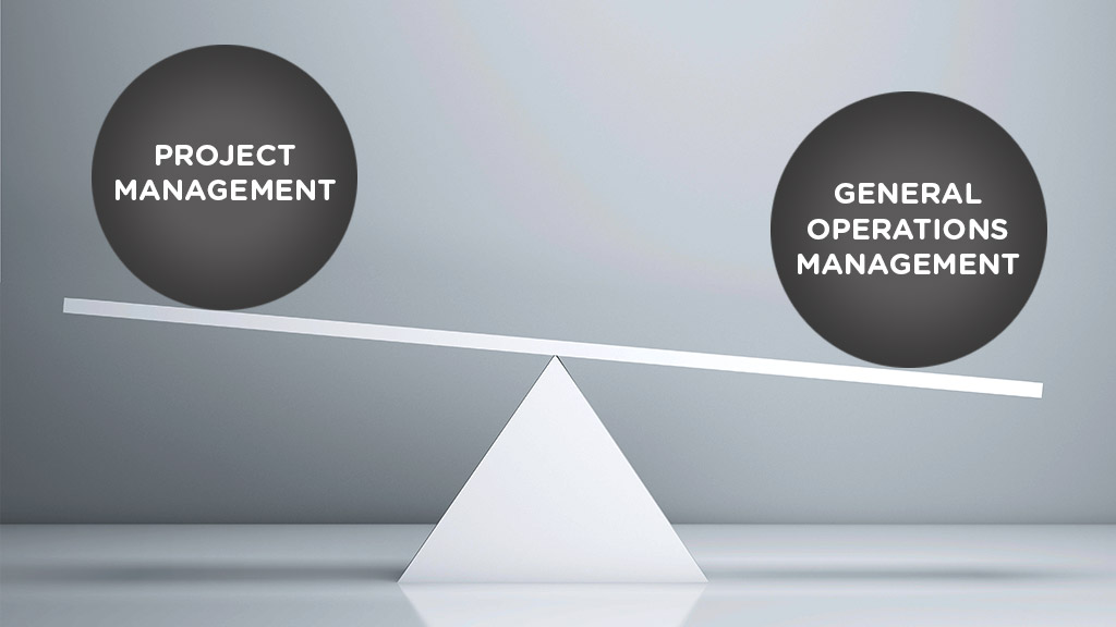 Project management vs. General Operations Management