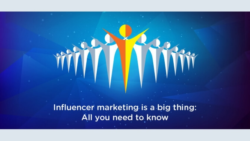 Influencer Marketing is a Big Thing: All You Need to Know [Infographic]