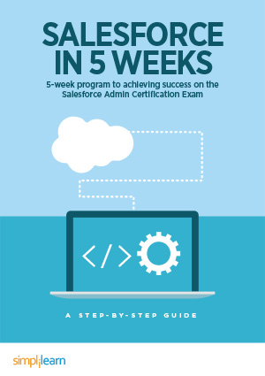 Free eBook: Crack the Salesforce Admin Exam in 5 weeks